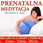 Medytacja dla Kobiet w Ciąży Mp3