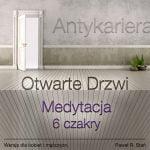 Otwarte Drzwi - Antykariera 6 - czakra 3 Oka