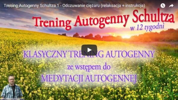 Trening Autogenny Schultza - YouTube