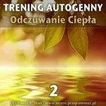 Trening Autogenny Schultza 2 - Odczuwanie Ciepła
