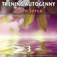 Trening Autogenny Schultza 3 - Rytm Serca - medytacja prowadzona mp3