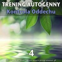 Trening Autogenny Schultza 4 - Kontrola Oddechu - medytacja prowadzona mp3
