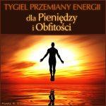 Tygiel Przemiany Energii dla Pieniędzy i Obfitości