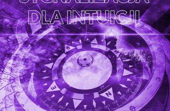 Medytacja prowadzona: Intuicja - Sygnalizacja (medytacja mp3)