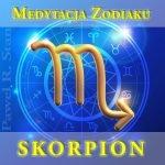 Medytacja prowadzona Zodiaku - Skorpion, nie horoskop