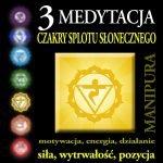 Medytacja czakry splotu słonecznego - 3 czakra - Manipura