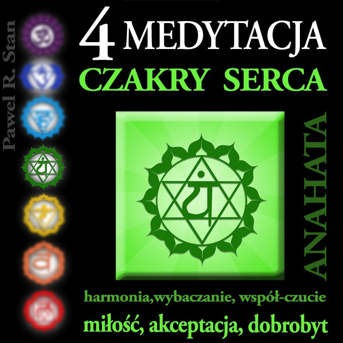 Medytacja czakry Serca - Anahata - medytacja mp3