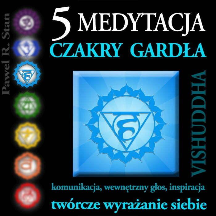 Medytacja czakry gardła - czakra gardła, Vishuddha