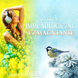 Wzmacnianie systemu immunologicznego