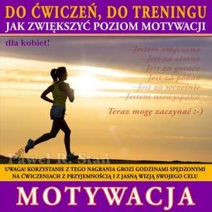Motywacja do ćwiczeń dla kobiet