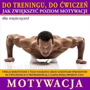Motywacja do ćwiczeń, Motywacja do treningu dla Mężczyzn