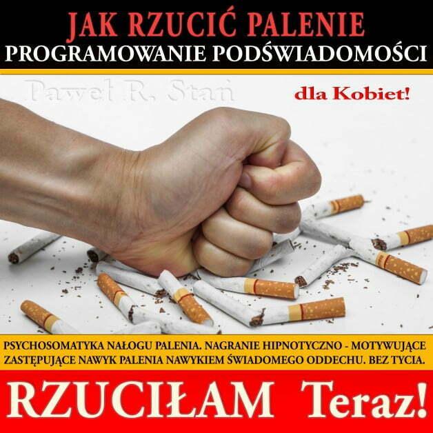 Rzuciłam palenie - Jak rzuć palenie - medytacja prowadzona dla kobiet
