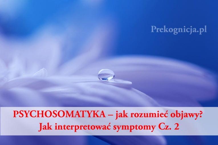 Psychosomatyka - jak interpretować objawy choroby