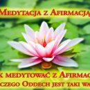 Medytacja z Afirmacją