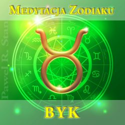 Medytacja zodiaku dla byka - medytacja prowadzona