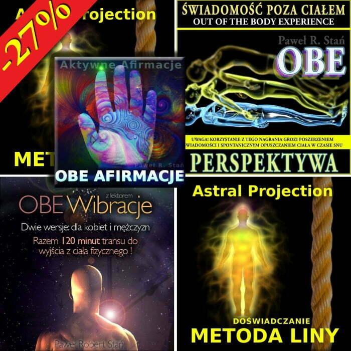 OBE - pakiet: medytacja prowadzona, trans, afirmacje, metoda liny