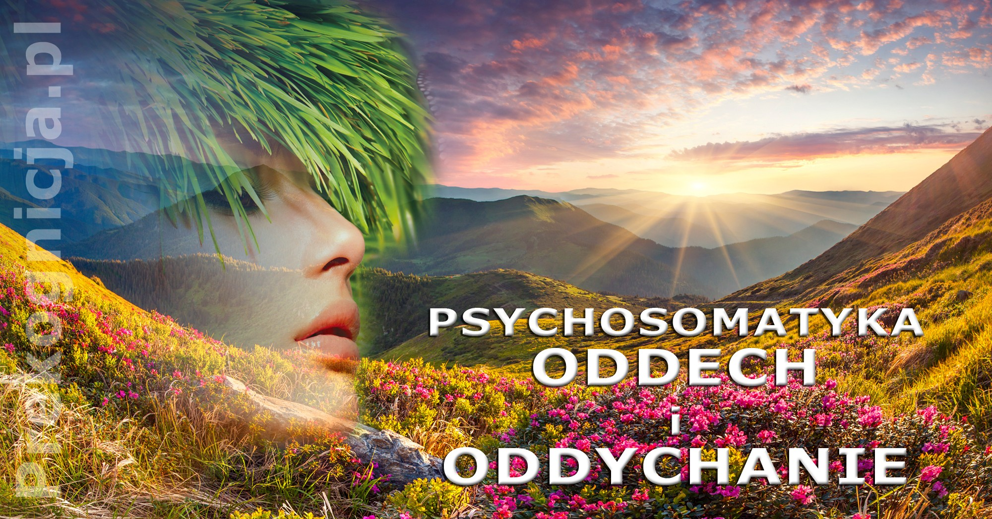 Psychosomatyka - choroby oddechu i oddychania