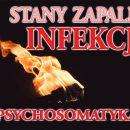 Infekcja i jej rozumienie wg PSYCHOSOMATYKI