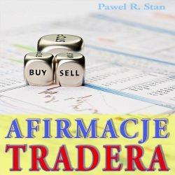 Afirmacje Tradera, afirmacje tradingu