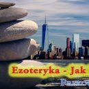 Ezoteryka - ezoteryczne rozumienie świata