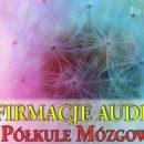 Afirmacje mp3 i półkule mózgowe: jak tworzyć afirmacje audio