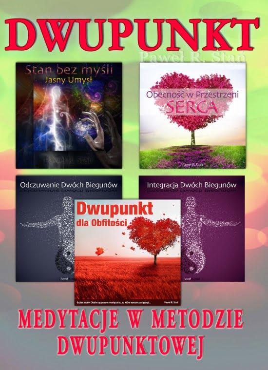 Metoda Dwupunktowa - medytacje DWUPUNKTU