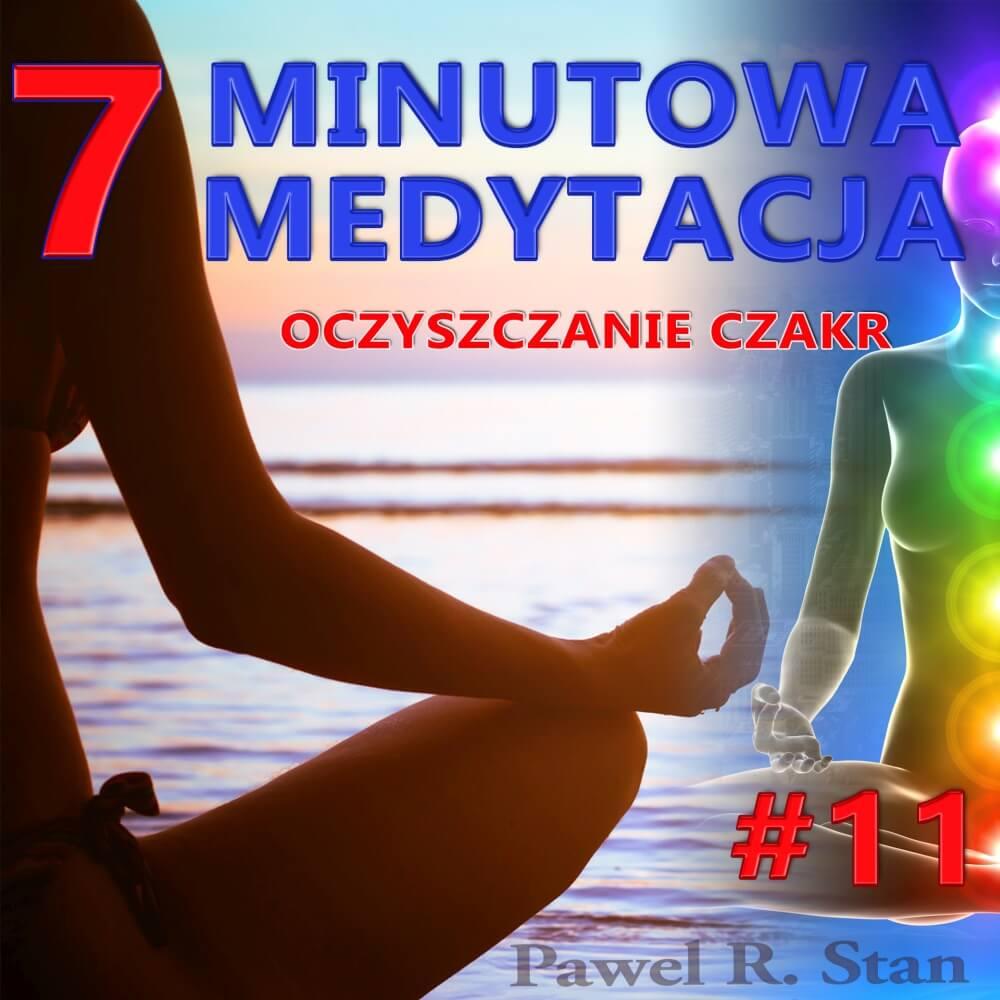 7-minutowa medytacja - oczyszczanie czakr