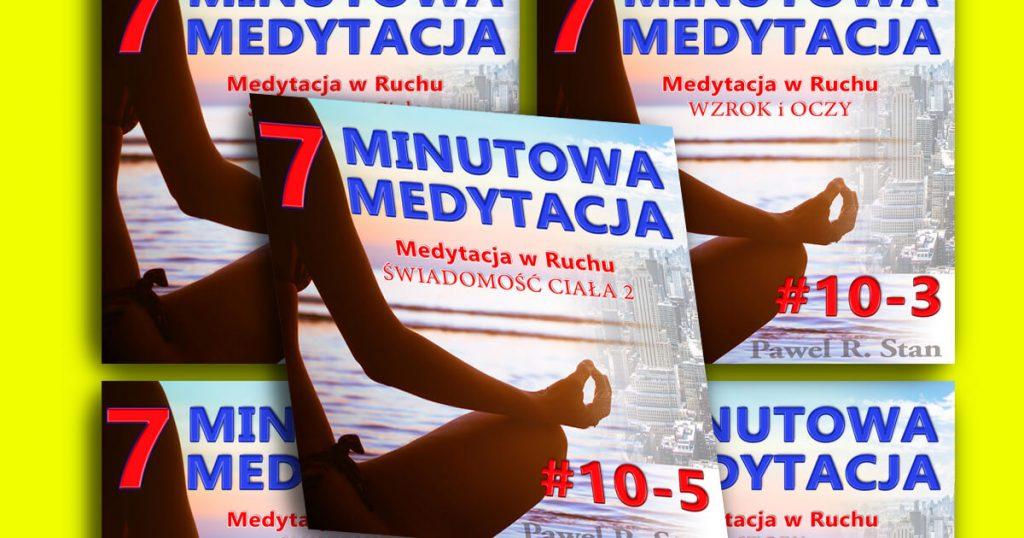 Komplet medytacji: 7-minutowa medytacja w ruchu