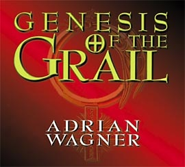 Genesis of the Grail