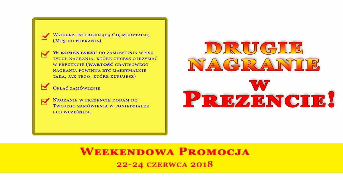 Weekendowa Promocja - drugie nagranie gratis 22-24 czerwca