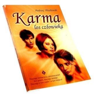 """""""Karma - los człowieka"""" Andrzej Wasilewski"""