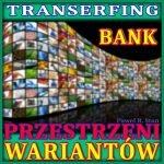 """Wizualizacja """"BANK PRZESTRZENI WARIANTÓW"""" (transerfing rzeczywistości)"""