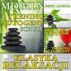 Klasyka relaksacji: Trening autogenny Schultza i Trening Jacobsona