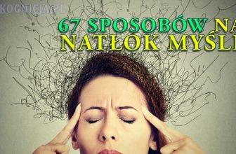 67 sposobow na natlok mysli
