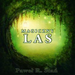 Magiczny Las - podróż medytacyjna