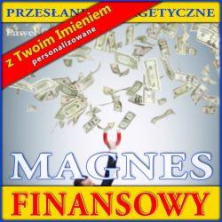 Magnes Finansowy - sesja personalizowana z imieniem