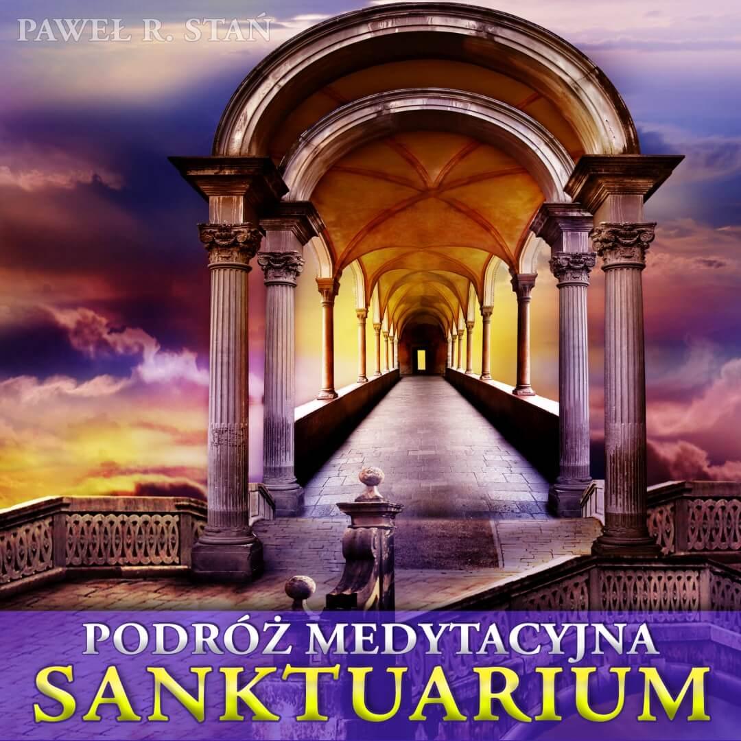 Sanktuarium - Podróż Medytacyjna