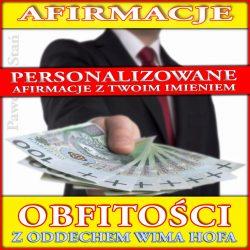 Oddech Wima Hofa z afirmacjami obfitości, bogactwa i pieniędzy | Afirmacje personalizowane, z imieniem
