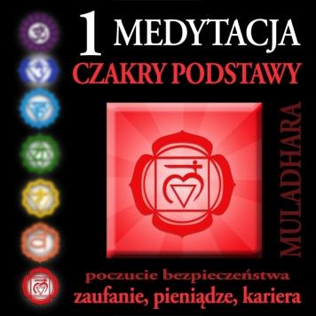 Medytacja Czakry Podstawy (Muladhara), medytacja prowadzona