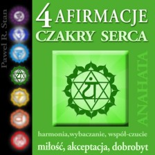 Afirmacje czakry Serca (anahata, 4 czakra)