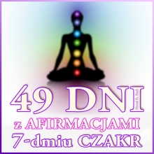 49 dni z Afirmacjami 7 Czakr (MEGA album, wyzwanie #49dni)