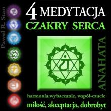 Medytacja Czakry Serca – Czakra Serca, Anahata