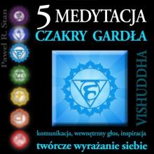 Medytacja Czakry Gardła – Czakra Gardła, Vishuddha