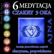 Medytacja Czakry 3 Oka – Czakra 3 Oka, Ajna