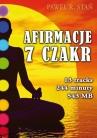 Afirmacje 7 Czakr (komplet afirmacji do pracy z czakrami)
