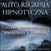 Medytacja z Piramidą (regresja hipnotyczna)
