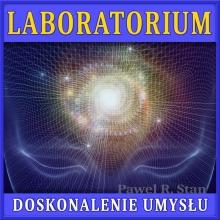Doskonalenie Umysłu #4 – LABORATORIUM (DU, metoda Silvy)