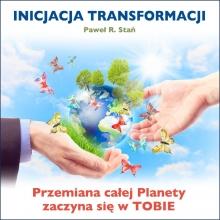 INICJACJA TRANSFORMACJI (medytacja Złotej Kuli)