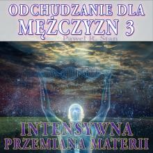 Intensywna Przemiana Materii. Odchudzanie dla Mężczyzn – etap 3.