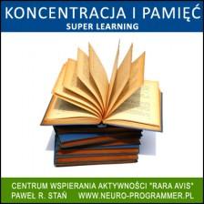 Koncentracja i Pamięć – Super Learning